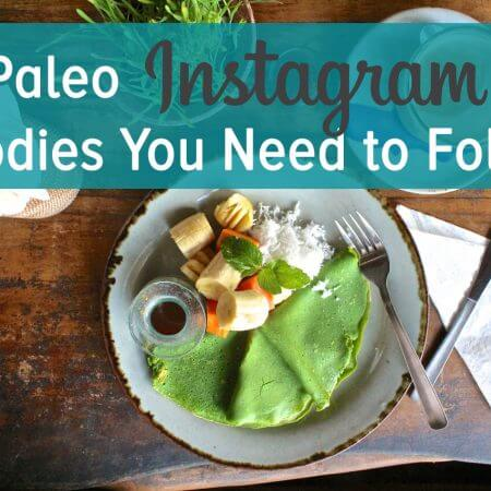 10 paleo instagram foodies you need to follow