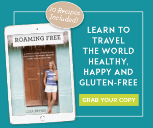 LEARN HOW TO TRAVEL GLUTEN FREE