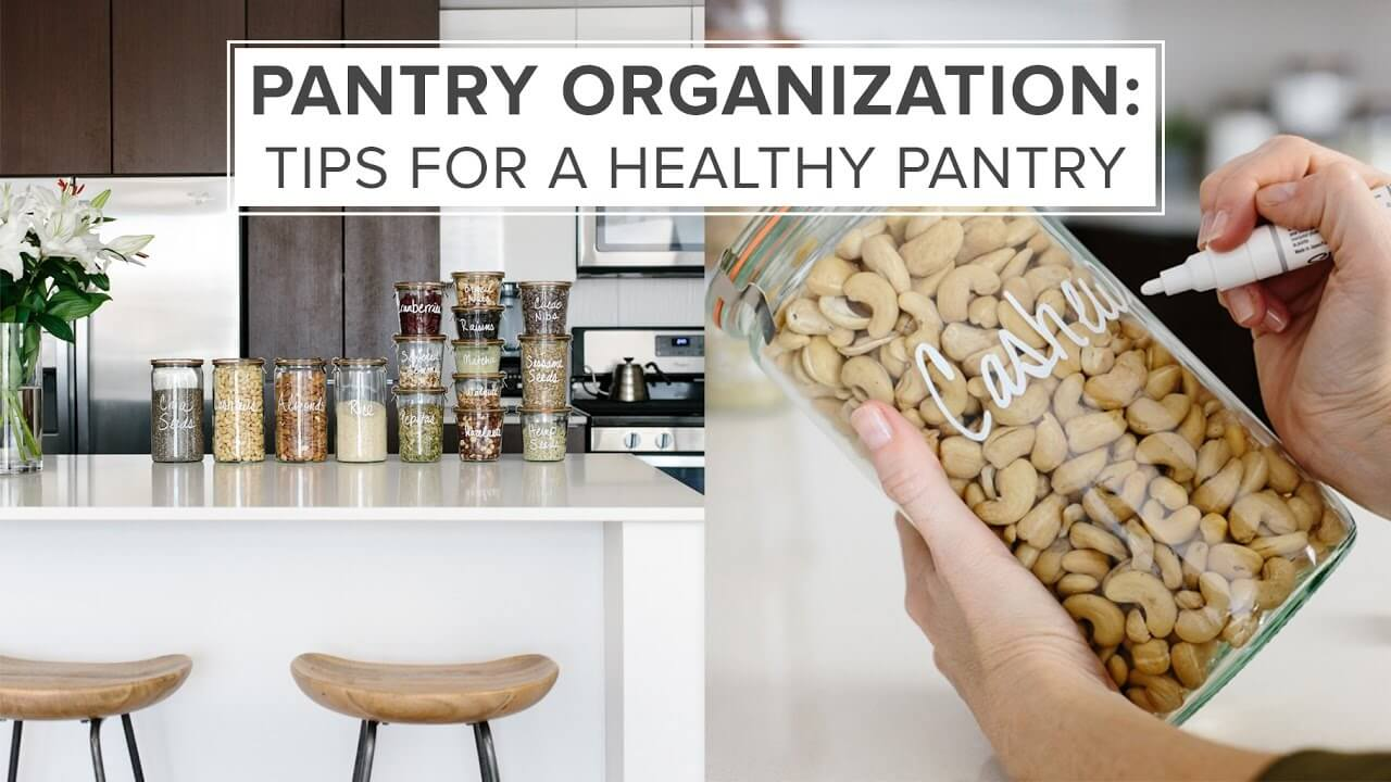 Pantry Organization: Tips for a Creating a Healthy Pantry ...
