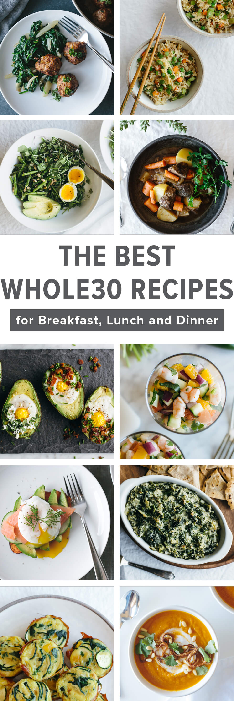 The best Whole30 recipes for breakfast, lunch and dinner.