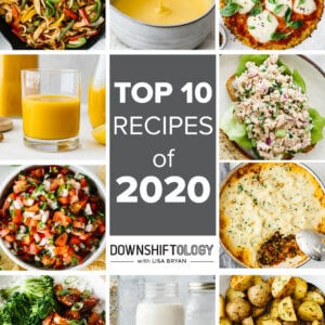 Top 10 recipes on Downshiftology