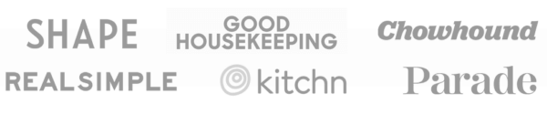 Shape, Good Housekeeping, Chowhound, Kitchn, RealSimple, Parade